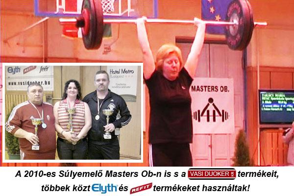 A 2010-es Súlyemelő Masters Ob-n is ELYTH és REFIT termékeket használtak!